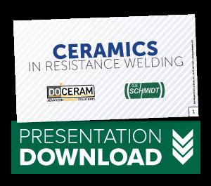 Ceramics In Resistance Welding